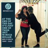 At The End Of The Day It's Just One Of Them Init w/Mica Millar 21st September 2016