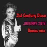 21st Century Disco - January 2019 Bonus Mix
