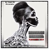 DJ Angel B! Presents: Soulfrica Vibecast (Episode LVI) Black Nature (Feat. David Lyn)