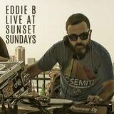 EDDIE B Live at SUNSET SUNDAYS
