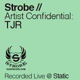 TJR - Artist Confidential Mixed By Strobe