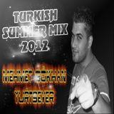 Turkish Summer mix 2012 ( M.Gökhan YURTSEVER )