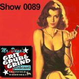 Mr. Dana's GRIT GRUB & GRIND Show 0089
