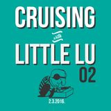 Cruising with Little Lu - 02 (2.3.2016)