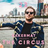 Bakermat presents The Circus #022 (ADE SPECIAL)
