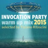 INVOCATION PARTY 2015 - WARM UP MIX