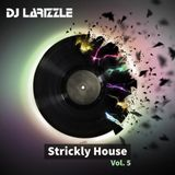 Strickly House Vol. 5 [Full Mix]