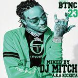 Weekly BTNC#023