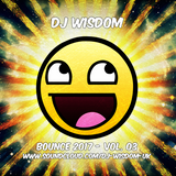 Dj Wisdom - Bounce 2017 - Vol.03 (03.03.2017)