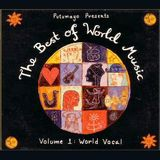 Putumayo Presents: The Best of World - Vol. 1: World Vocal