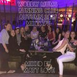 Wobbly Mums Running Club Autumn 2017 Mixtape
