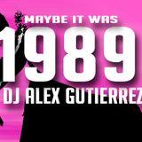 Maybe it was 1989 by DJ Alex Gutierrez