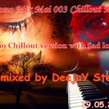 Promo Mix Mai 003 (Chillout Mix) mixed by ÐeejaY Stef 19.05.2013.