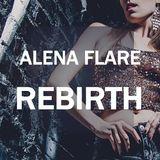 Alena FLARE - Rebirth