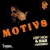 MOTIV8 MIXTAPE-(HIP HOP & RNB ANTHEMS)