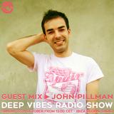 Deep Vibes - Guest JOHN PILLMAN - 22.10.2017