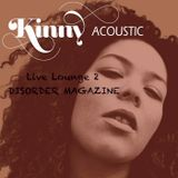 "Disorder Magazine ""Live Lounge 2"" with Kinny"