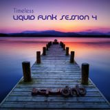 Timeless - Liquid Funk Session 4
