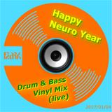 Happy Neuro Year Drum & Bass Vinyl Liveset