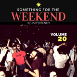 Something for the weekend - vol. 20