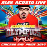 EP 31: Alex Acosta Live at NVRLND Summer Olympics (Chicago Gay Pride 2014)