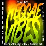 Thurs 29th Sept 2016 Senator B on The Universal Reggae Jam_Vibesfm.net