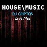 HOUSE MUSIC MIX - DJ CRIPTOS (LIVE REMIX)
