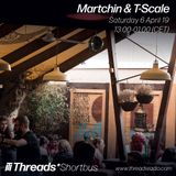 Martchin (Part 2/2) - 6-Apr-19 (Threads*Shortbus)