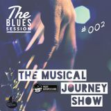 MJ002 The Musical Journey Show - The Blues Session