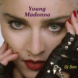 Young Madonna, Dj Son
