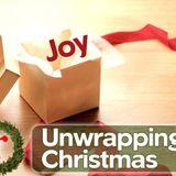 Unwrapping Christmas - Joy - Audio