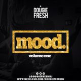 @DougieFreshDJ - Mood [Chill Out R&B]