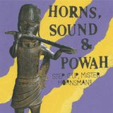HORNS, SOUND & POWAH