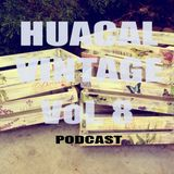 Huacal Vintage (Podcast) Vol. 8