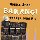 Nimble Jack - Barang! Promo MiniMix
