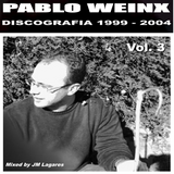 JM Lagares - Set Especial Discografia Pablo Weinx 1999 a 2004 Vol. 3