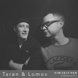 HSH_PODCAST: Taran & Lomov