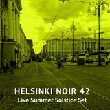 Helsinki Noir 42 Live Summer Solstice Set