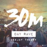 011: Day Rave - Deejay Theory (SF/New England)