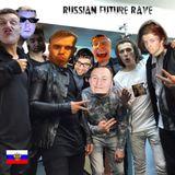 Russian Future Rave Mix 2015