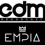 EDM Broadcast presents EDM Cast #005 (Empia Guestmix) [February 2014]