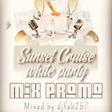 #sunset cruise white party# mix promo #May 26th