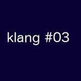 klang#03