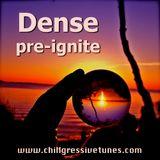 DENSE - pre-ignite (DJ mix)