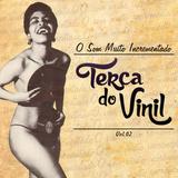 O Som Muito Incrementado da Terça do Vinil vol.02 (2014)