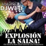 EXPLOSIÓN LA SALSA Presented by Official Dj West