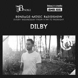 Bondage Music Radio #105 mixed by Dilby