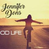 GOOD LIFE BY JENNIFER DONS