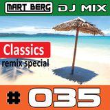 Mart Berg - DJ MIX 35 (Classics Remix special)