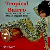 Tropical Bairro - Vol. 8